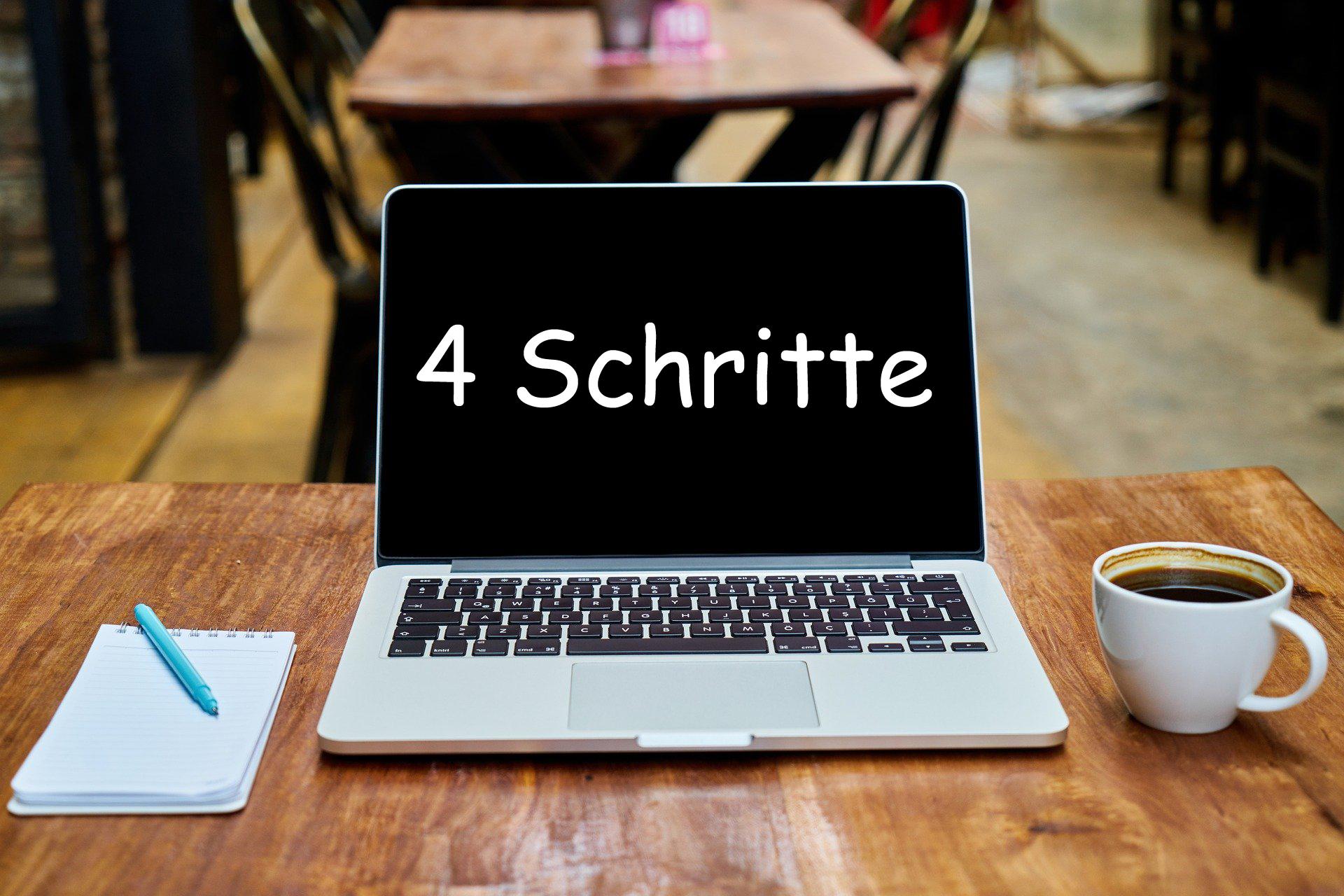 """Laptop auf Tisch """"4 Schritte"""""""